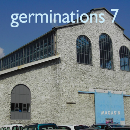 Germinations 7, European Biennale of Young Artists